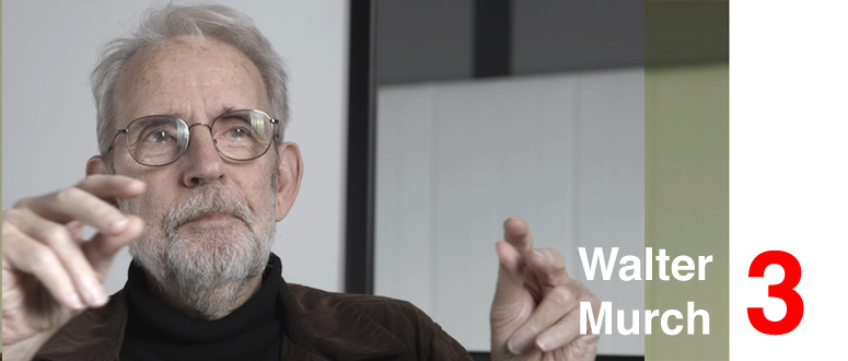 Walter Murch interview part 3 -Benjamin B-thefilmbook featured