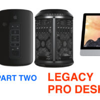 Macintosh Part 2. Legacy Pro Desktops